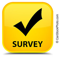 Survey (validate icon) special yellow square button