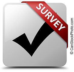 Survey (validate icon) white square button red ribbon in corner
