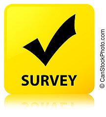 Survey (validate icon) yellow square button