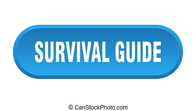 survival guide button. rounded sign on white background - ...