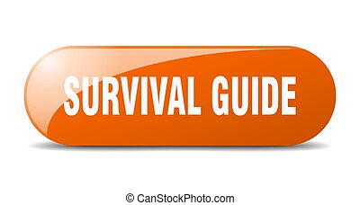 survival guide button. sticker. banner. rounded glass sign...