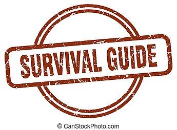 survival guide grunge stamp. survival guide round vintage ...