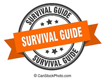 survival guide label sign. round stamp. band. ribbon - ...