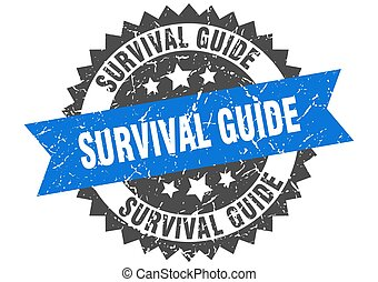 survival guide stamp. grunge round sign with ribbon - ...