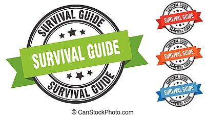 survival guide stamp. round band sign set. label - survival ...