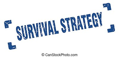 survival strategy stamp. square grunge sign isolated on ...