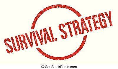 survival strategy stamp - survival strategy red round stamp
