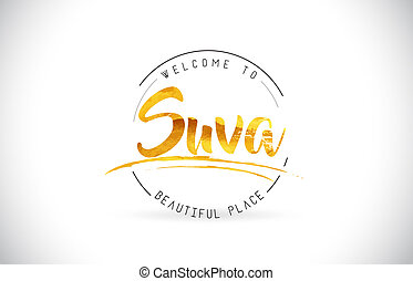 Suva Welcome To Word Text with Handwritten Font and Golden Texture Design.