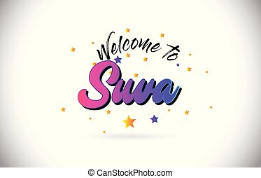 Suva Welcome To Word Text with Purple Pink Handwritten Font and Yellow Stars Shape Design Vector.