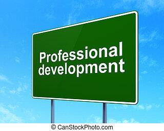 Sviluppo, segno, strada, fondo, professionale, educazione,  concept:
