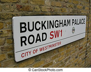 SW1 - Buckingham Palace Road sign, London.