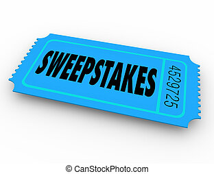 Sweepstakes Lucky Winning Ticket Enter Prize Contest Win Big Prizes
