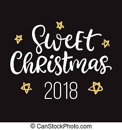 Sweet Christmas 2018 ink hand lettering phrase