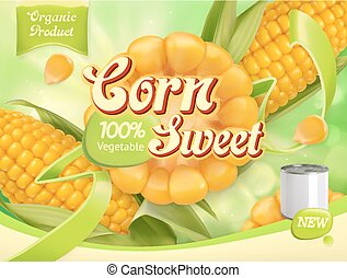 Sweet corn. 3d realistic vector, package design