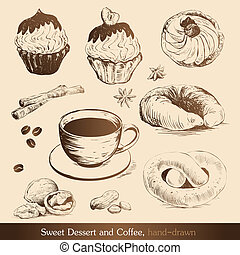 Sweet Dessert and Coffee, hand-drawn. Vector illustration.
