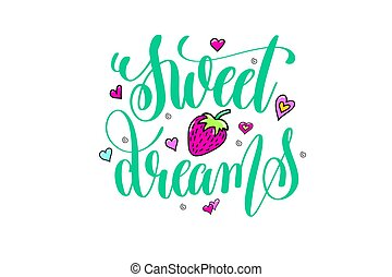 sweet dreams - positive hand lettering poster with doodle drawin