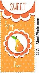 Sweet fruit labels for drinks, syrup, jam. Pear label. Vector illustration