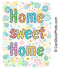 sweet home lettering decorative text