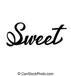 Sweet lettering typography. Ideal for Cake bakery logotype design, icon, card, postcard, logo banner. Vector handwritten illustration