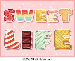 Sweet life cute funny postcard. Pink glazed tempting inscription flyer. Vector illustration is suitable for greeting cards, posters, menus, prints for clothes.