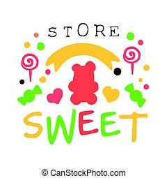 Sweet store logo. Colorful hand drawn label