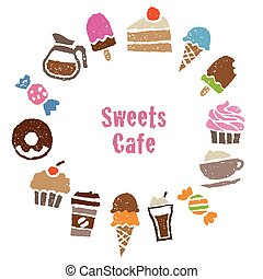 Sweets greeting card with sweets and coffee - Sweets...