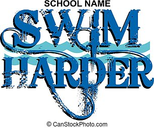 swim harder swim team design with waves for school, college...