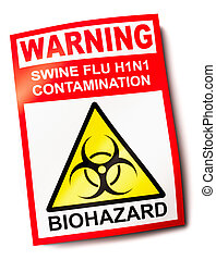 Swine flu warning sign H1N1 showing biohazard symbol