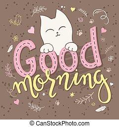 swirly, lockig, beschriftung, text, flaumig, gebraucht, morning., pfote, umgeben, -, plakat, feder, vogel, nett, sein, guten, dahin, shapes., katzen, abbildung, hand druck, karte, geschenk, vektor, reizend, buechse, oder
