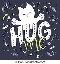 swirly, lockig, beschriftung, text, flaumig, me., umarmung, pfote, umgeben, -, plakat, feder, vogel, nett, sein, gebraucht, dahin, shapes., katzen, abbildung, hand druck, karte, geschenk, vektor, reizend, buechse, oder