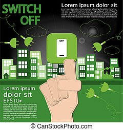Switch Off. - Switch off, sustainable development concept10