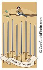 Eight of swords. Tarot cards. Bird on a branch on eight swords