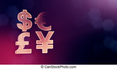 symbol dollar euro pound and yen. Financial background made of glow particles as vitrtual hologram. 3D seamless animation with depth of field, bokeh and copy space. Violet color V2