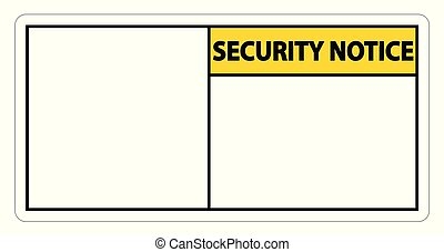 symbol Security notice sign label on white background