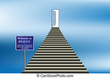 heaven - Symbolic stairway with sign welcoming you into...