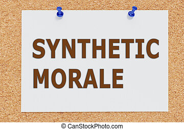 Synthetic Moral concept - 3D illustration of 'SYNTHETIC...
