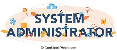System administrator typographic header. People working on computer and doing technical work with server. Configuration of computer systems and networks. Isolated flat vector illustration