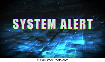 System Alert text against abstract moving background - ...