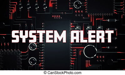Digital animation of System alert text over microprocessor connections against black background. Global networking and online security concept