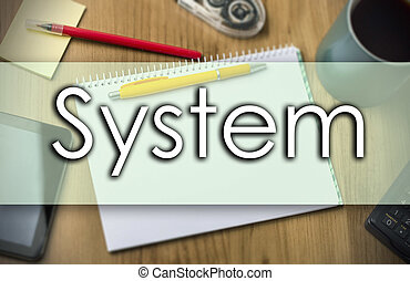 System -  business concept with text