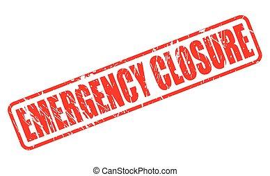 szükséghelyzet, bezárás, piros, bélyeg, szöveg