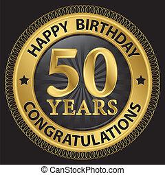 születésnap, gratulálok, arany, 50, ábra, év, vektor, címke, boldog