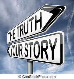sztori, vagy, igazság, -e