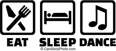 táncol, alszik, eszik
