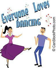 táncol, everyone, szeret