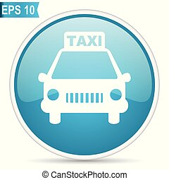 táxi, azul, 10., botão, modernos, editable, eps, experiência., vetorial, desenho, lustroso, internet, branca, redondo, ícone