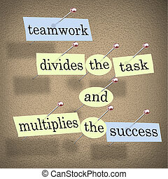 tâche, collaboration, multiplies, reussite, divise