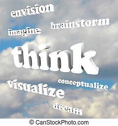 tänka, ord, in, sky, -, inbilla sig, nya idéer, och, drömmar