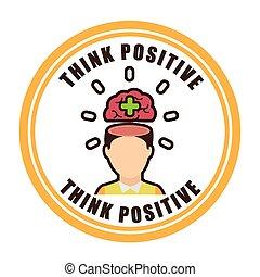 tänka, positiv