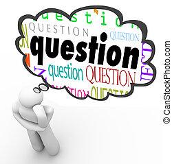 tänkande, fråga, tanke, person, undrande, bubbla